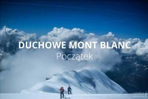Duchowe Mont Blanc, część 2.