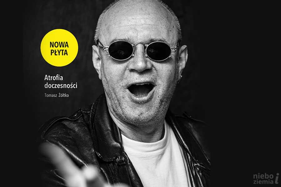Atrofia doczesności - nowa płyta Tomka Żółtko