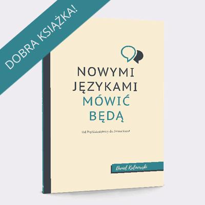 Dar języków - książka Daniela Kalinowskiego