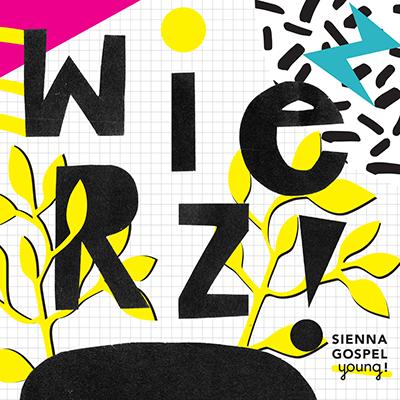 """Płyta Sienna Gospel Young """"Wierz"""