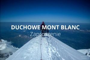 Duchowe Mont Blanc, część 1.