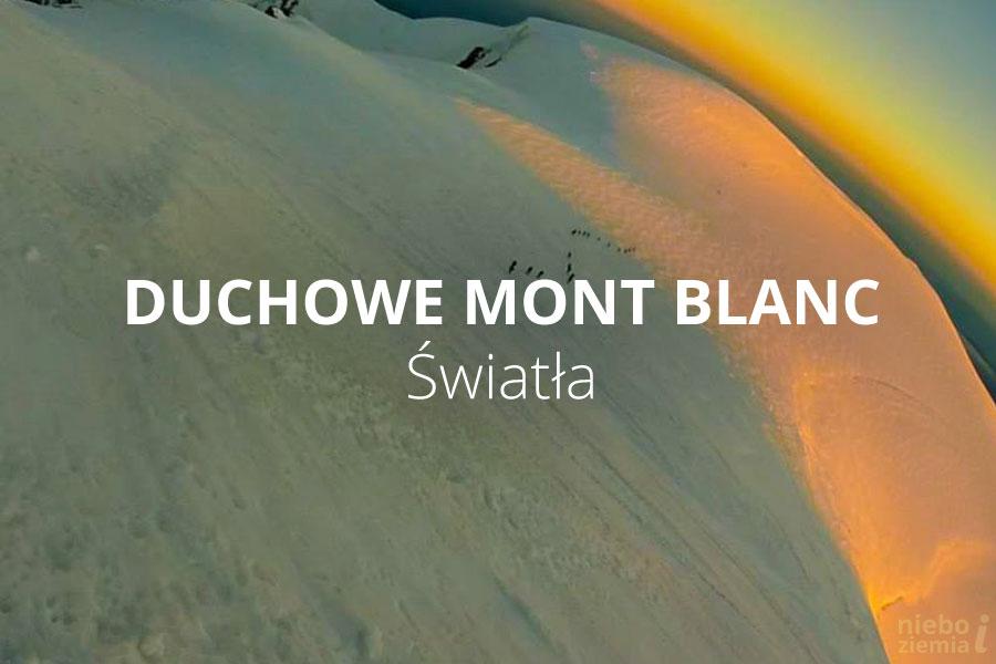 Duchowe Mont Blanc, część 3.